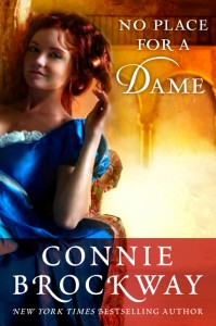 No Place for a Dame by Connie Brockway