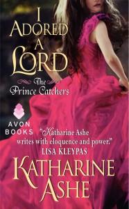 Katharine Ashe I Adored a Lord